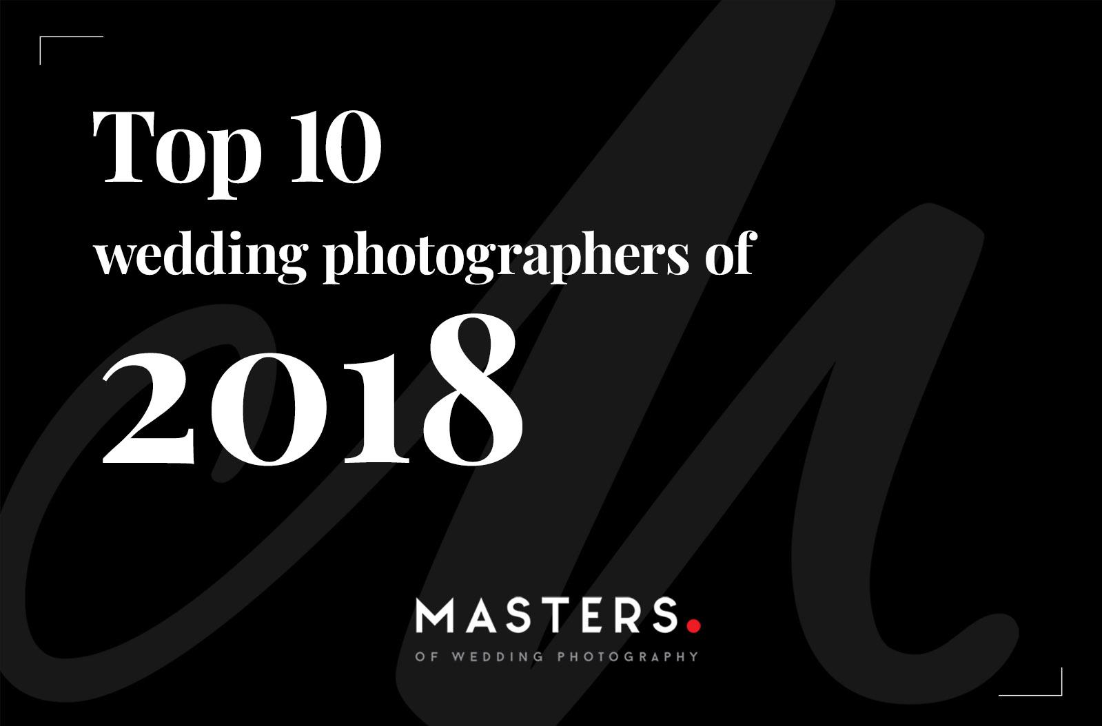 Top 10 Hochzeitsfotografen des Jahres 2018